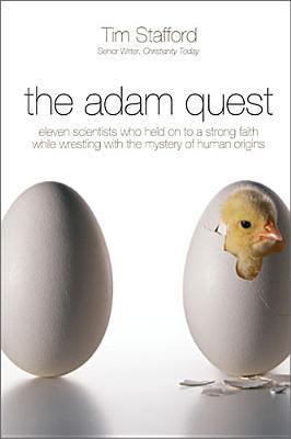 The Adam Quest by Tim Stafford
