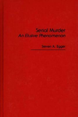 an examination of serial killers