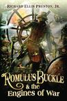 Romulus Buckle & the Engines of War (Chronicles of the Pneumatic Zeppelin, #2)