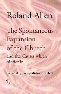 Descargar Manual bd The Spontaneous Expansion of the Church: And the Causes Which Hinder It