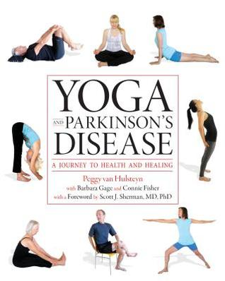 Yoga and Parkinson's Disease: A Journey to Health and Healing