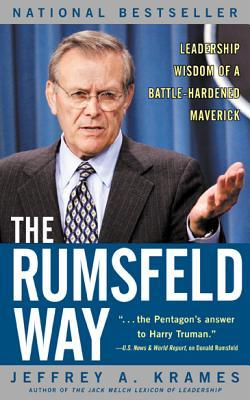 The Rumsfeld Way by Jeffrey A. Krames
