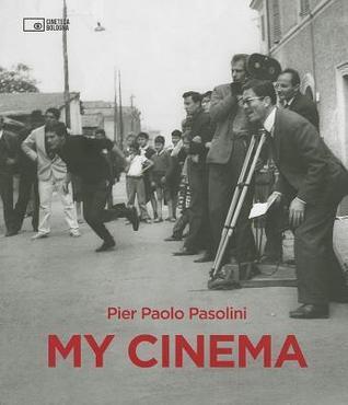 Pier Paolo Pasolini: My Cinema