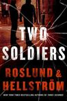 Two Soldiers (Grens & Sundkvist #6)