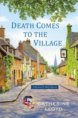 Death Comes to the Village (Kurland St. Mary Mystery #1)