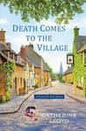 Death Comes to the Village (Kurland St. Mary Mystery, #1)