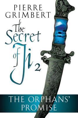 The Orphans' Promise (The Secret of Ji, #2)