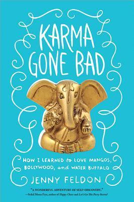 Karma Gone Bad by Jenny Feldon