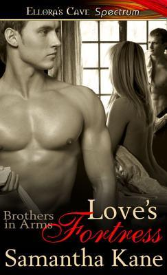 Loves Fortress(Brothers in Arms 7)