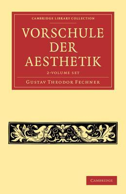 Vorschule Der Aesthetik 2 Volume Set