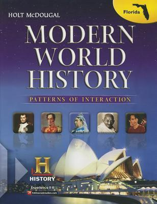 Holt McDougal World History: Patterns of Interaction: Student Edition Modern 2013