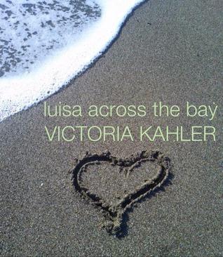 luisa-across-the-bay