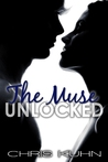 The Muse Unlocked by Chris Kuhn