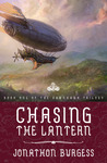 Chasing the Lantern (Dawnhawk Trilogy #1)