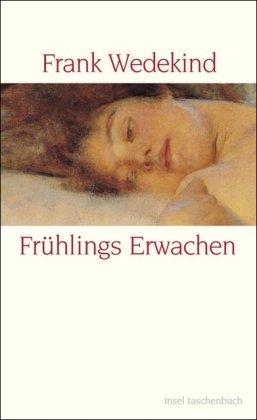 Frühlings Erwachen by Frank Wedekind