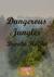 Dangerous Jungles by Brooke Holme