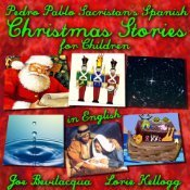 Pedro's Fables: Christmas Stories