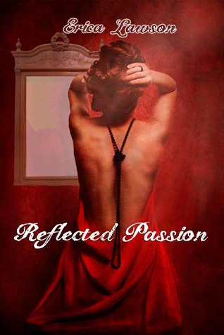 Reflected Passion