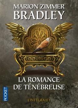 La romance de Ténébreuse - L'intégrale I