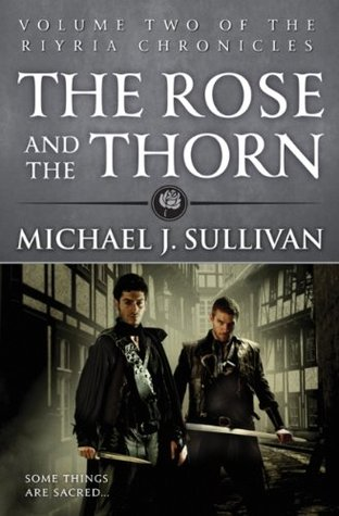 The Rose and the Thorn(Riyria 2)