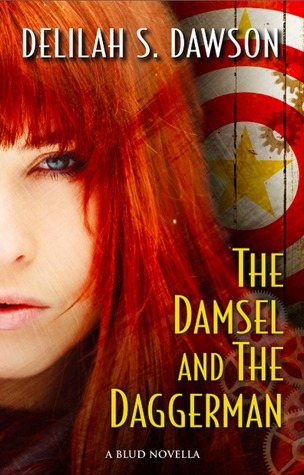 The Damsel and the Daggerman by Delilah S. Dawson