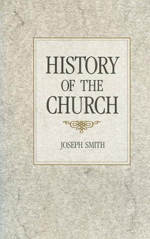 History of The Church of Jesus Christ of Latter-day Saints Volume 1: Period 1