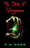The Birth of Vengeance (Vampire Formula, #1)