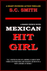 Mexican Hit Girl (Mason Church, #1)