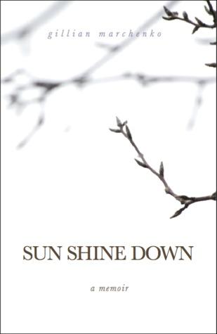 Sun Shine Down: A Memoir