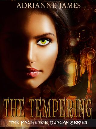 The Tempering (Mackenzie Duncan, #1)