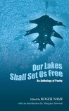 Our Lakes Shall Set Us Free