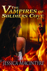 The Vampires of Soldiers Cove (The Vampires of Soldiers Cove, #1)