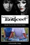 Enticed (Eternal, #2)