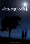 When Stars Collide by Tammy Robinson