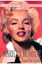 Marilyn Monroe, Beyond the Legend