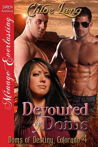 Devoured By Doms(Doms of Destiny, Colorado 4) EPUB