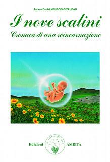 I nove scalini: Cronaca di una reincarnazione