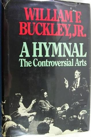 A Hymnal: The Controversial Arts