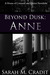 Beyond Dusk: Anne (House of Crimson and Clover, #0.5)