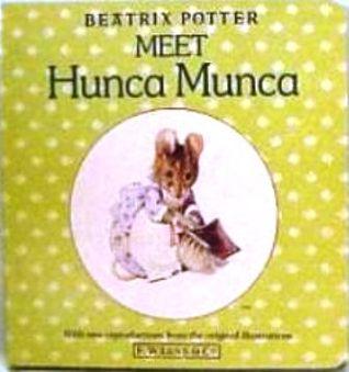 Meet Hunca Munca (First Board Book, Potter)