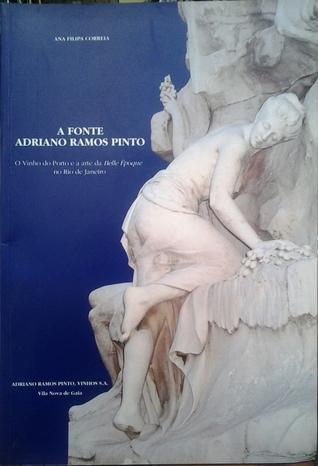 A fonte Adriano Ramos Pinto: o vinho do porto e a arte da belle Époque no Rio de Janeiro