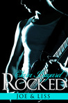 Rocked: Joe and Liss (Rocked #1-3)