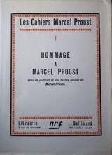 Hommage a Marcel Proust (Les cahiers Marcel Proust, 1)