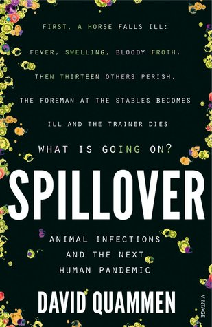 Spillover: Emerging Diseases, Animal Hosts, and the Future of Human Health
