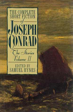 The Complete Short Fiction of Joseph Conrad: The Stories, Volume II