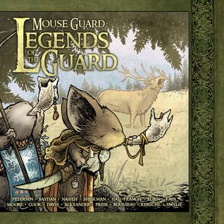 Mouse Guard: Legends of the Guard, Vol. 1 (Mouse Guard)