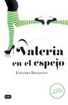 Valeria en el espejo (Valeria, #2)