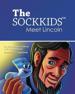 The SockKids Meet Lincoln