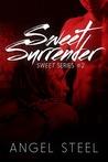 Sweet Surrender (Sweet, #2)
