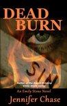 Dead Burn (Emily Stone, #4)